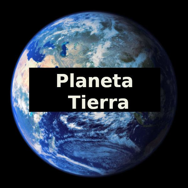 Planeta Tierra Qué Es Definición Y Características
